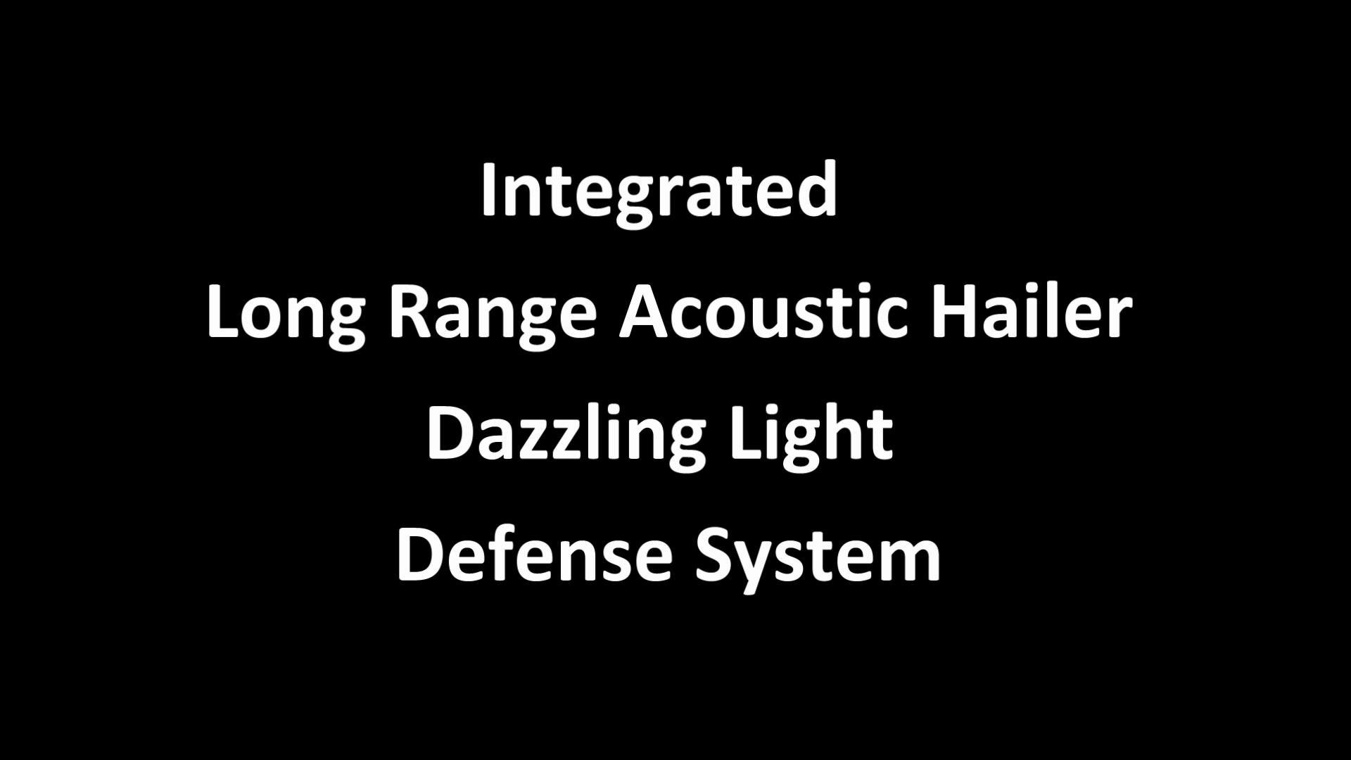 Integrated Long Range Acoustic Lighting Defense System (ALDS)